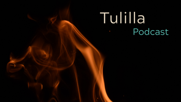 Tulilla-podcast